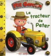 P'tit Garçon ; le tracteur de Peter - Intérieur - Format classique
