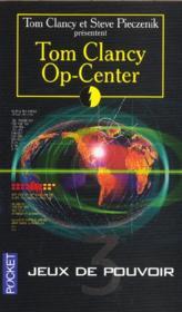 Op-center T.3 ; jeu de pouvoir - Couverture - Format classique