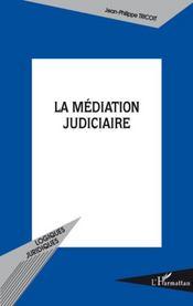La médiation judiciaire - Intérieur - Format classique