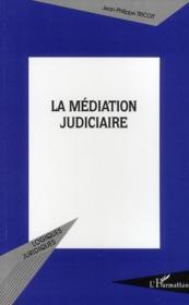 La médiation judiciaire - Couverture - Format classique