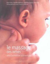 Le massage des bebes selon la tradition ayurvedique - Intérieur - Format classique
