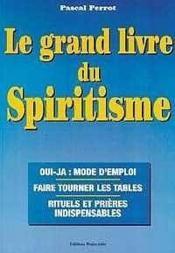 Grand Livre Du Spiritisme - Couverture - Format classique