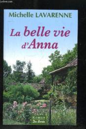 Belle Vie D Anna (La) - Couverture - Format classique