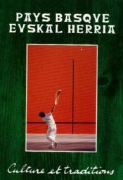 Pays Basque Euskal Herria - culture et traditions t.2 - Couverture - Format classique