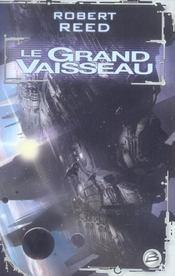 Le grand vaisseau - Intérieur - Format classique