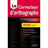 Le correcteur d'orthographe Hachette - Couverture - Format classique