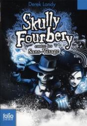 Skully Fourbery contre les sans-visage - Couverture - Format classique