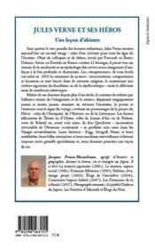 Jules Verne et ses héros ; une leçon d'abîmes - 4ème de couverture - Format classique