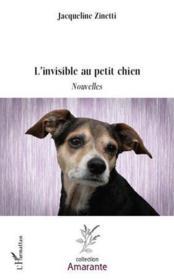 L'invisible au petit chien - Couverture - Format classique