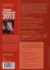 L'année stratégique 2013 ; analyse des enjeux internationaux - 4ème de couverture - Format classique