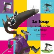 telecharger Le loup qui voulait etre un artiste livre PDF/ePUB en ligne gratuit