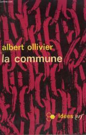 La Commune. Collection : Idees N° 95 - Couverture - Format classique