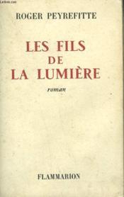Les Fils De La Lumiere. - Couverture - Format classique