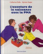 L'aventure de la naissance avec la PMA - Couverture - Format classique