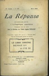 La Reponse. Revue Mensuelle D'Apologetique Populaire. N°171, Mars 1922. Le Libre Arbitre / Benoit Xv Et Pie Xi. - Couverture - Format classique