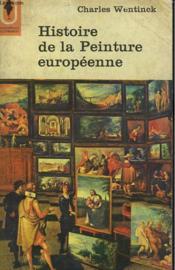 Histoire De La Peinture Europeenne - Couverture - Format classique