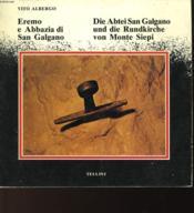 Eremo E Abbazia Di San Galgano - Die Abtei San Galgano Und Die Rundkirche Von Monte Siepi - Couverture - Format classique
