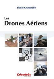 Les drones aériens - Couverture - Format classique