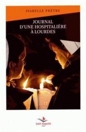 Journal d'une hospitalière à Lourdes - Couverture - Format classique