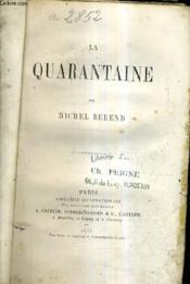 La Quarantaine. - Couverture - Format classique