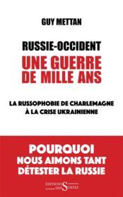 Russie-Occident ; une guerre de mille ans - Couverture - Format classique