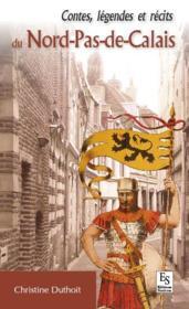 Contes et légendes du Nord-Pas-de-Calais - Couverture - Format classique