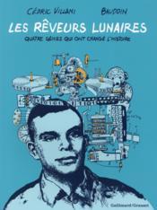 telecharger Les reveurs lunaires – quatre genies qui ont change l'histoire livre PDF/ePUB en ligne gratuit