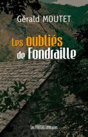 Les oubliés de Fondraille - Couverture - Format classique