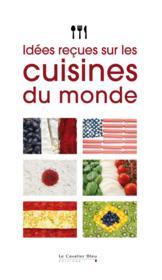 Épopée gourmande ; idées reçues / idées recettes - Couverture - Format classique