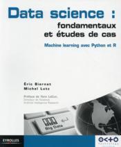 Data science : fondamentaux et études de cas - Couverture - Format classique