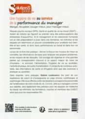 Une hygiène de vie au service de la performance du manager ; manger ; récupérer, bouger mieux, pour manager mieux - 4ème de couverture - Format classique