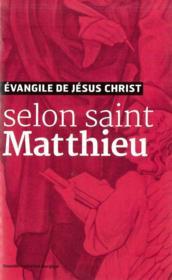 Évangile de Jésus Christ - selon saint Matthieu - Couverture - Format classique