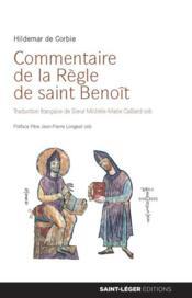 Commentaire de la Règle de Saint-Benoît - Couverture - Format classique