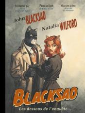 Blacksad HORS-SERIE ; les dessous de l'enquête... - Couverture - Format classique