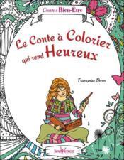 telecharger Le conte a colorier qui rend heureux livre PDF en ligne gratuit