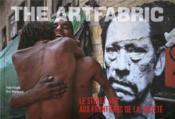 The artfabric ; le street art aux frontières de la société - Couverture - Format classique