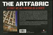The artfabric ; le street art aux frontières de la société - 4ème de couverture - Format classique