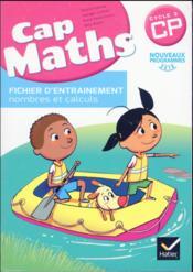 Cap maths ; CP ; fichier d'entraînement ; cahier de géométrie ; dico maths (édition 2016) - Couverture - Format classique