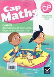 Cap maths ; CP ; fichier d'entraînement ; cahier de géométrie ; dico maths (édition 2016) - 4ème de couverture - Format classique
