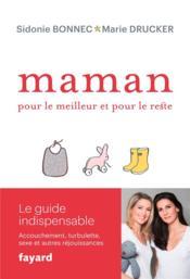 Maman ; pour le meilleur et pour le reste - Couverture - Format classique