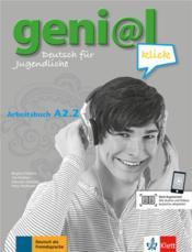 Geni@l klick ; allemand ; A2.2 ; arbeitsbuch - Couverture - Format classique