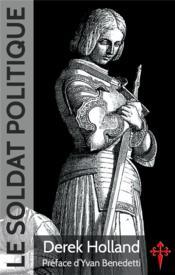 Le soldat politique - Couverture - Format classique