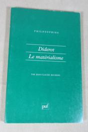 Diderot : Le matérialisme. - Couverture - Format classique