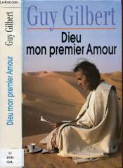 Dieu Mon Premier Amour - Couverture - Format classique