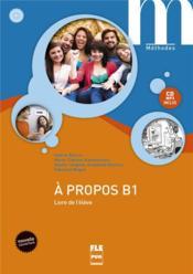 A propos b1 - livre eleve avec cd inclus - nouvelle couverture - Couverture - Format classique