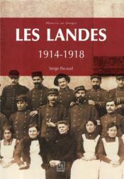 Les Landes ; 1914-1918 - Couverture - Format classique
