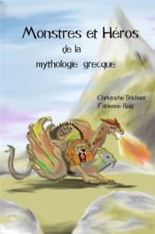 Monstres et héros de la mythologie grecque - Couverture - Format classique