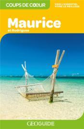 GEOguide coups de coeur ; Maurice et Rodrigues (édition 2019) - Couverture - Format classique
