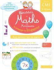 Réussir en maths avec Singapour ; CM1 - Couverture - Format classique