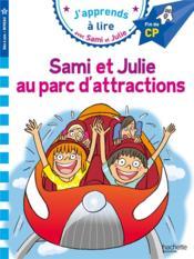 J'apprends à lire avec Sami et Julie ; Sami et Julie au parc d'attractions - Couverture - Format classique
